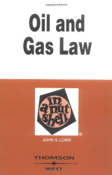 Oil And Gas Law In A Nutshell