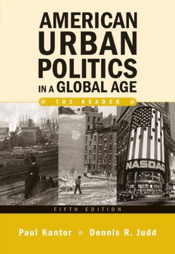 American Urban Politics In A Global Age