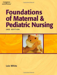 Foundations Of Maternal And Pediatric Nursing