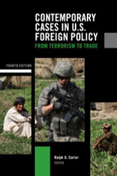 Contemporary Cases In Us Foreign Policy