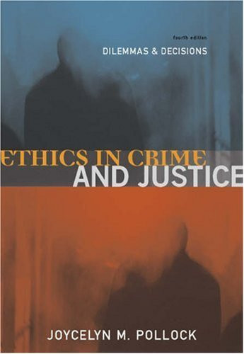 ethical dilemmas in the criminal justice Ethical dilemmas in forensic psychiatry have not, on the whole, been exposed   on the grounds only of public safety is commonplace in criminal justice settings.
