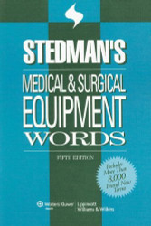 Stedman's Medical And Surgical Equipment Words