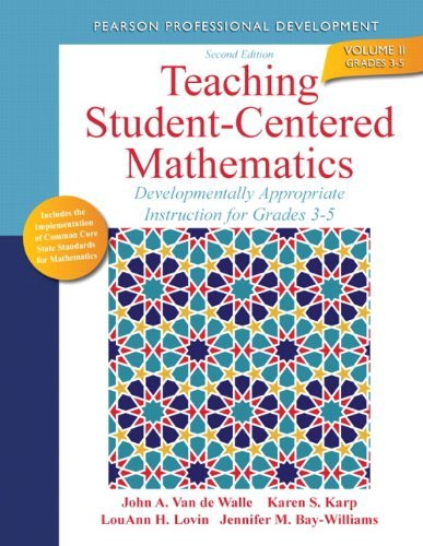 Teaching Student-Centered Mathematics Grades 3-5