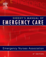 Sheehy's Manual Of Emergency Care