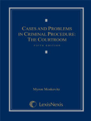 Cases And Problems In Criminal Procedure