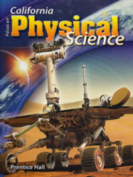 Focus On Physical Science California Edition