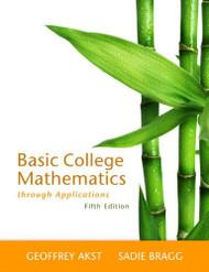 Basic College Mathematics Through Applications