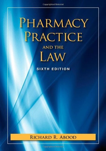 Pharmacy Practice And The Law