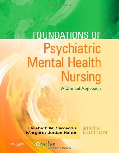 Varcarolis' Foundations Of Psychiatric Mental Health Nursing