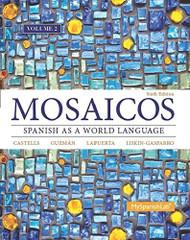 Mosaicos With Myspanishlab Volume 2
