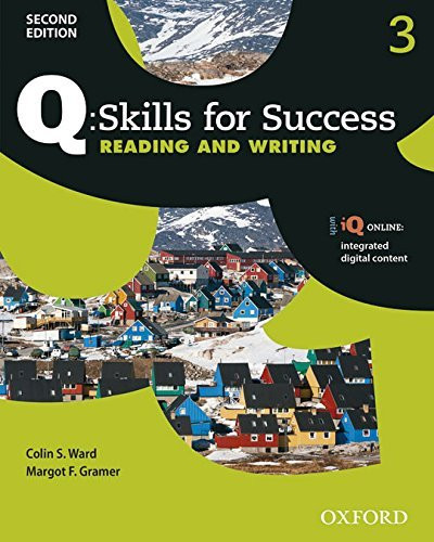 Q Skills For Success Reading And Writing Level 3 Student Book Pack
