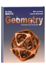Larson Big Ideas Geometry Common Core