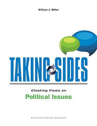 Taking Sides Clashing Views On Political Issues