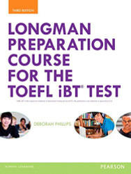 Longman Preparation Course for the TOEFL iBT Test with MyEnglishLab and