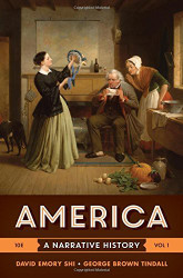 America A Narrative History Volume 1