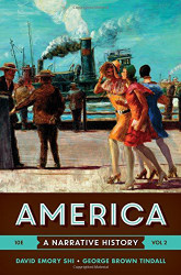 America A Narrative History Volume 2