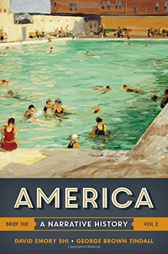 America A Narrative History Volume 2 Brief Edition