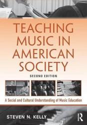 Teaching Music In American Society