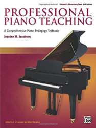 Professional Piano Teaching Volume 1