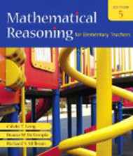 Mathematical Reasoning For Elementary Teachers