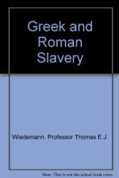 Greek And Roman Slavery