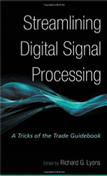 Streamlining Digital Signal Processing