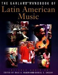 Garland Handbook Of Latin American Music