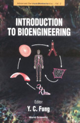 Introductory Text To Bioengineering