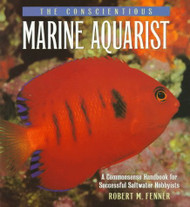 Conscientious Marine Aquarist