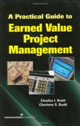 Practical Guide To Earned Value Project Management