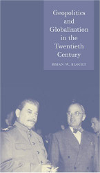 Geopolitics And Globalization In The Twentieth Century