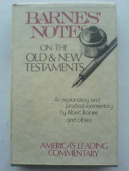 Barnes Notes On The Old And New Testaments