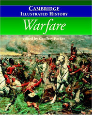 Cambridge Illustrated History Of Warfare