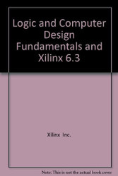 Logic And Computer Design Fundamentals and Xilinx 6.3