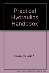 Practical Hydraulics Handbook