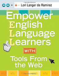 Empower English Language Learners With Tools From The Web