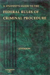 Student's Guide To The Federal Rules Of Criminal Procedure
