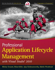 Professional Application Lifecycle Management With Visual Studio