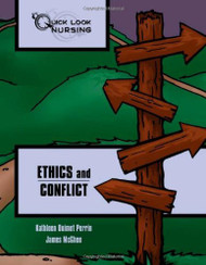 Quick Look Nursing Ethics And Conflict