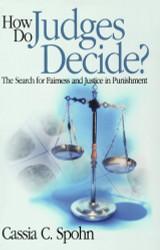 How Do Judges Decide?