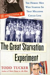 Great Starvation Experiment
