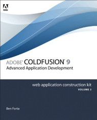 Adobe Coldfusion 8 Web Application Construction Kit Volume 3