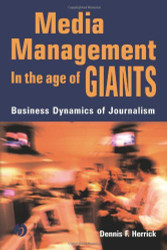 Media Management In The Age Of Giants