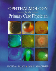Ophthalmology For The Primary Care Physician