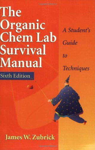 Organic Chem Lab Survival Manual
