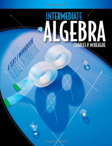 Intermediate Algebra A Text/Workbook