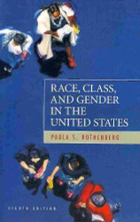 Race Class And Gender In The United States