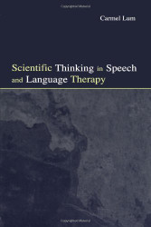 Scientific Thinking In Speech And Language Therapy