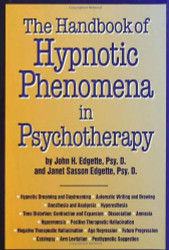 Handbook Of Hypnotic Phenomena In Psychotherapy