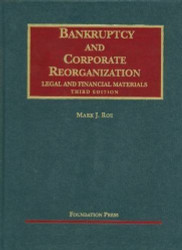 Bankruptcy And Corporate Reorganization